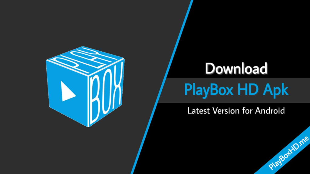 Download Playbox HD Apk Latest Version